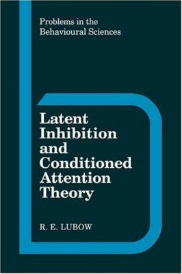 Latent Inhibition and Conditioned Attention Theory