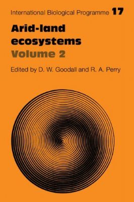 Arid Land Ecosystems, Volume 2