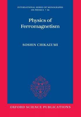 Physics of Ferromagnetism 2e