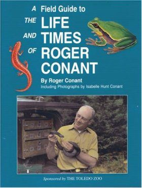Field Guide to the Life and Times of Roger Conant