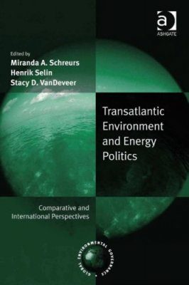Transatlantic Environment and Energy Politics