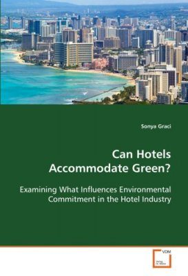 Can Hotels Accommodate Green?