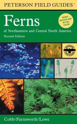 Peterson Field Guide to Ferns of Northeastern and Central North America