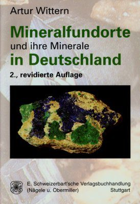 Mineralfundorte und ihre Minerale in Deutchsland [Mineral Deposits and their Minerals in Germany]