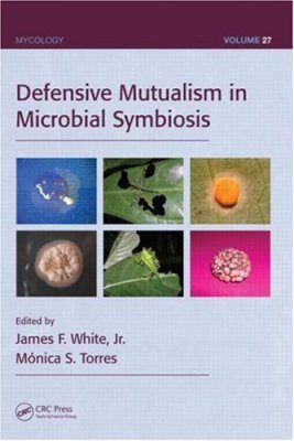 Defensive Mutualism in Microbial Symbiosis