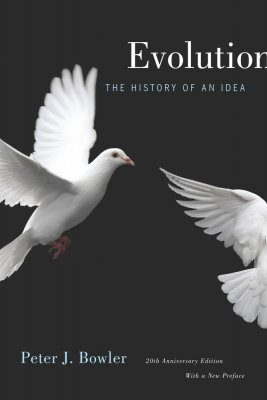Evolution: The History of an Idea [20th Anniversary Edition]