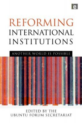 Reforming International Institutions