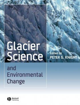 Glacier Science and Environmental Change
