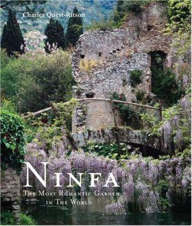Ninfa: The Most Romantic Garden in the World