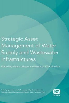Strategic Asset Management of Water Supply and Wastewater Infrastructures