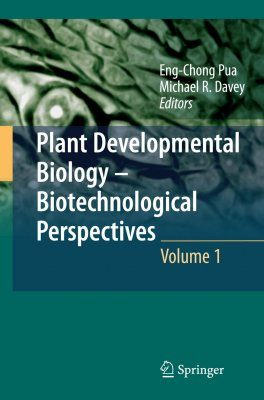 Plant Developmental Biology - Biotechnological Perspectives, Volume 1