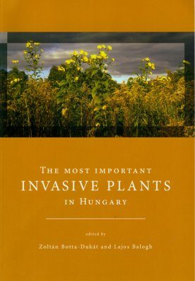 The Most Important Invasive Plants in Hungary