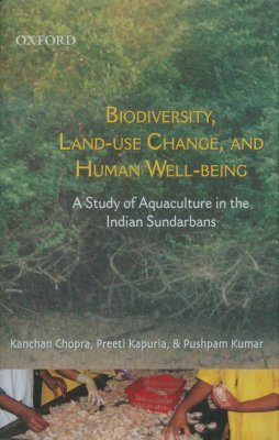 Biodiversity, Land-Use Change, and Human Well-Being