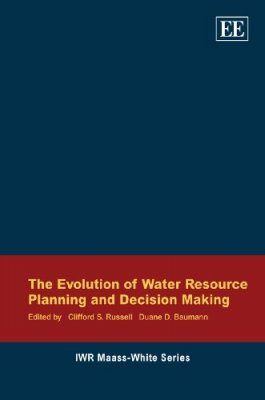 The Evolution of Water Resource Planning and Decision Making