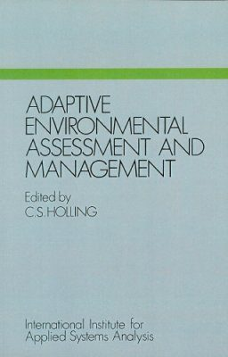 Adaptive Environmental Assessment and Management