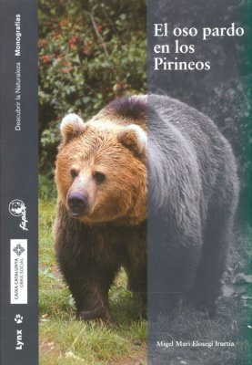 El Oso Pardo en los Pirineos [The Brown Bear in the Pyrenees]