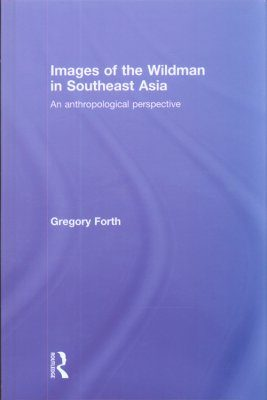 Images of the Wildman in Southeast Asia
