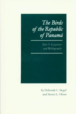 The Birds of the Republic of Panama, Volume 5