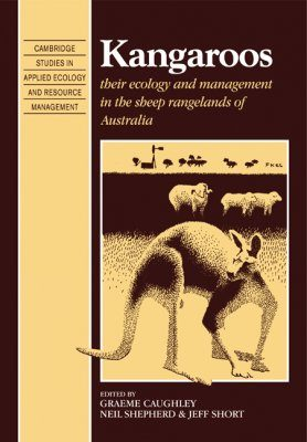 Kangaroos: Their Ecology and Management in the Sheep Rangelands of Australia