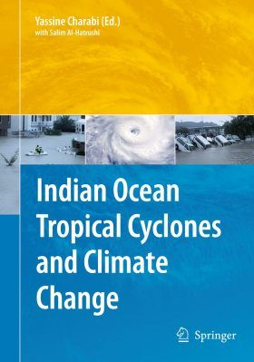 Indian Ocean Tropical Cyclones and Climate Change