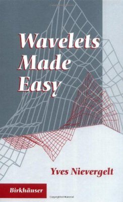 Wavelets Made Easy
