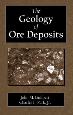 The Geology of Ore Deposits