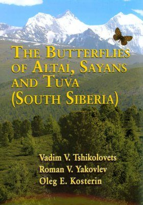 The Butterflies of Altai, Sayans and Tuva (Southern Siberia)