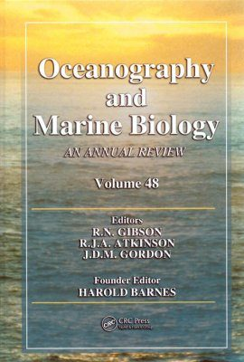 Oceanography and Marine Biology: An Annual Review: Volume 48