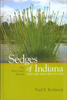 Sedges of Indiana and the Adjacent States