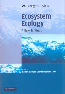 Ecosystem Ecology: A New Synthesis