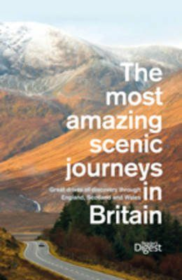The Most Amazing Scenic Journeys in Britain