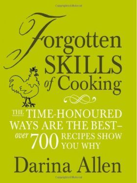 The Forgotten Skills of Cooking