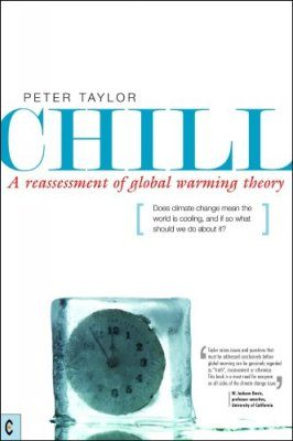 Chill: A Reassessment of Global Warming Theory