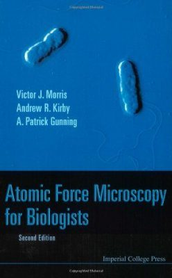 Atomic Force Microscopy for Biologists