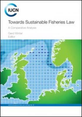 Towards Sustainable Fisheries Law
