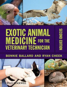 Exotic Animal Medicine for the Veterinary Technician