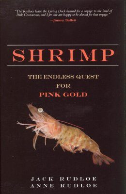 Shrimp: The Endless Quest for Pink Gold