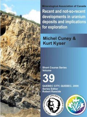 Recent and Not-So-Recent Developments in Uranium Deposits and Implications for Exploration