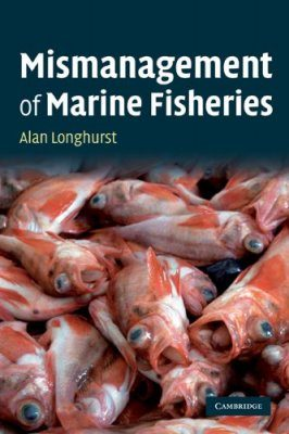 The Mismanagement of Marine Fisheries