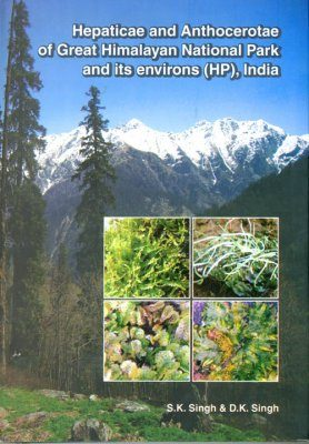 Hepaticae and Anthocerotae of Great Himalayan National Park and its Environs (HP), India