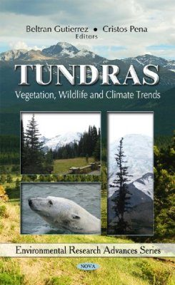 Tundras: Vegetation, Wildlife and Climate Trends