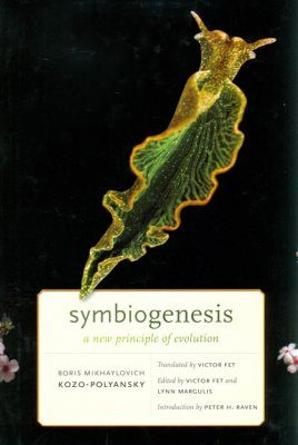 Symbiogenesis: A New Principle of Evolution