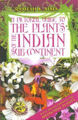 Pictorial Guide to the Plants of the Indian Sub-Continent