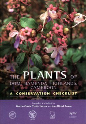 The Plants of Dom, Bamenda Highlands, Cameroon