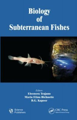 Biology of Subterranean Fishes