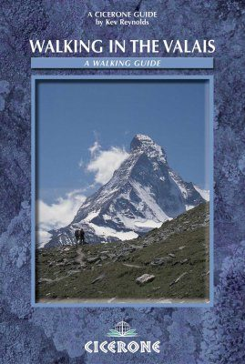 Cicerone Guides: Walking in the Valais - Switzerland