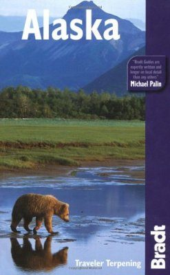 Bradt Travel Guide: Alaska