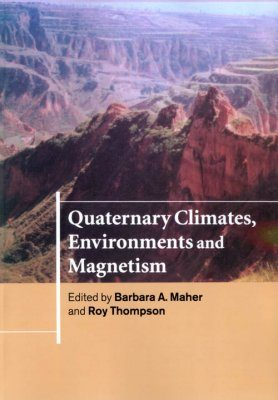 Quaternary Climates, Environments and Magnetism