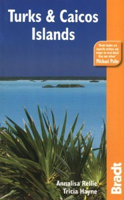Bradt Travel Guide: Turks and Caicos Islands