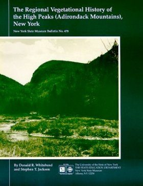 The Regional Vegetational History of the High Peaks (Adirondack Mountains) New York